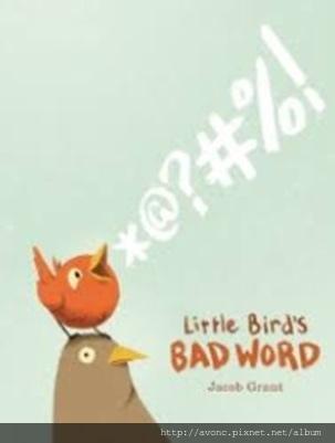 Little Bird%5Cs Bad Word.jpg