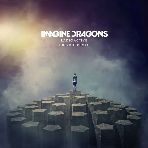 Imagine-Dragons-Radioactive-dberrie-remix-artwork