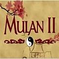 Mulan 2 Openning