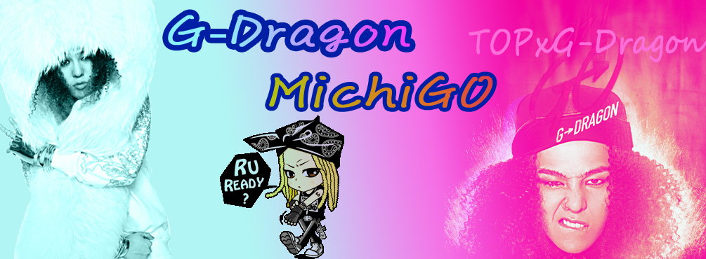 G-Dragon MichiGo.jpg