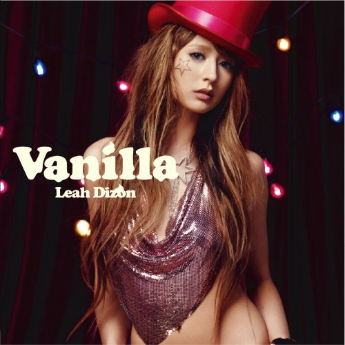Leah Dizon-Vanilla(初回限定盤) [Single] [Limited Edition] [Maxi].jpg