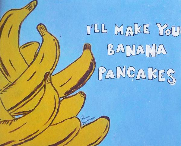 i__ll_make_you_banana_pancakes_by_naiveheart-d4cxlt4