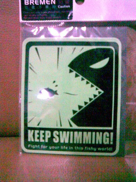 KEEP SWIMMING