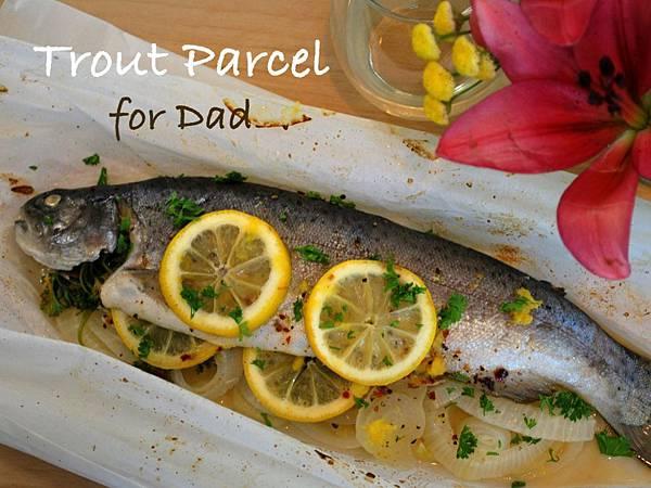 遠見網路獨享。孝敬老爸健康上菜:鮮嫩紙包烤鱒魚 Trout Parcel