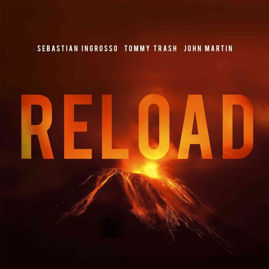 Sebastian-Ingrosso-Reload-Ft.-Tommy-Trash