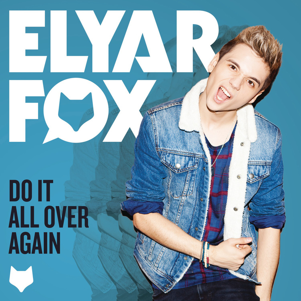 Elyar-Fox-Do-It-All-Over-Again-2013-1200x1200