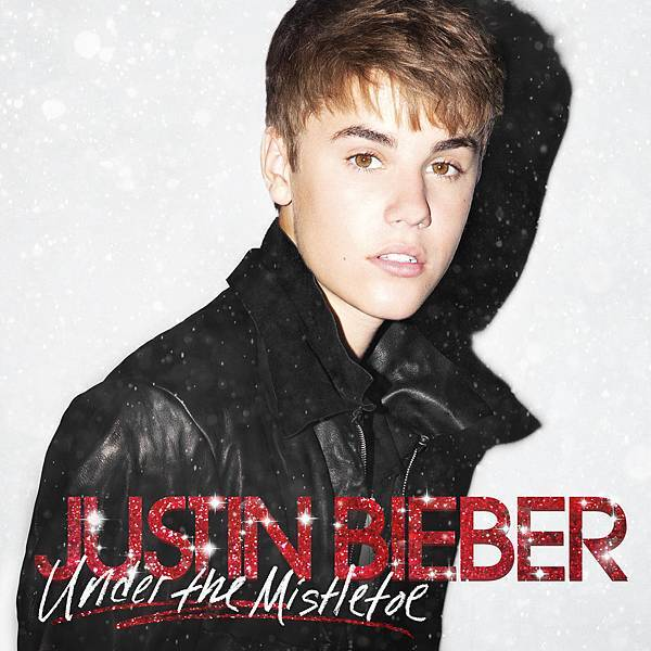 Justin Bieber_Under The Mistletoe.jpg