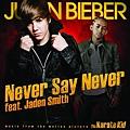 """小賈斯汀與傑登史密斯""""Never Say Never"""""""
