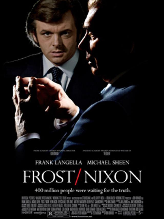 Frost Nixon..