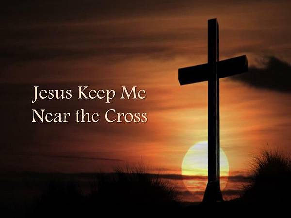 jesus-keep-me-near-the-cross-n.jpg