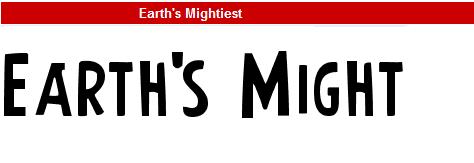 字型:Earth's Mightiest