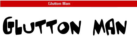 字型:Glutton Man