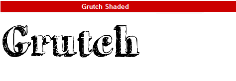 字型:Grutch Shaded