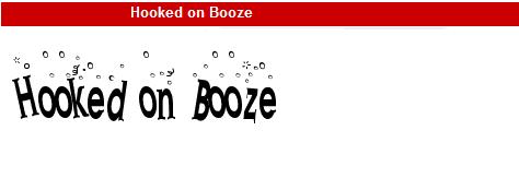 字型:Hooked on Booze
