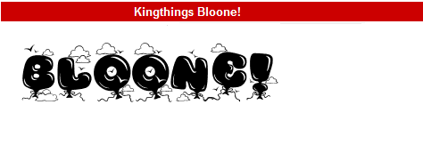 字型: Kingthings Bloone!