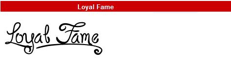 字型:Loyal Fame