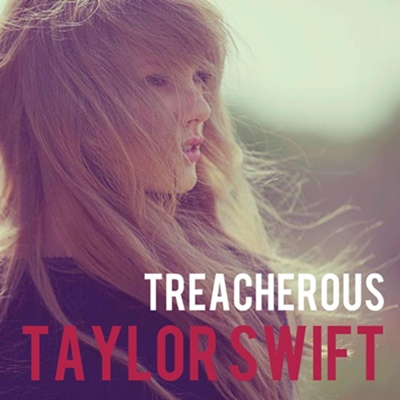treacherous_cover__taylor_swift__by_sapatoverde-d5q1bye.jpg