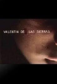 「Valentin de las Sierras 1971」的圖片搜尋結果