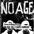 NO AGE 2011 TAIPEI CONCERT.jpg