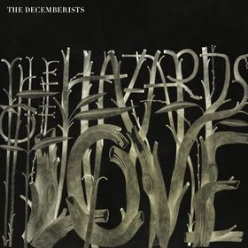 The Decemberists-The Hazards of Love (2009).jpg