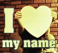 i love my names