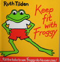KEEP FIT WITH FROGGY 1