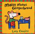 MAISY MAKES GINERBREAD