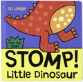 STOMP LITTLE DINOSAUR BRD