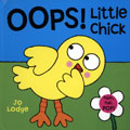 OOPS LITTLE CHICK BRD
