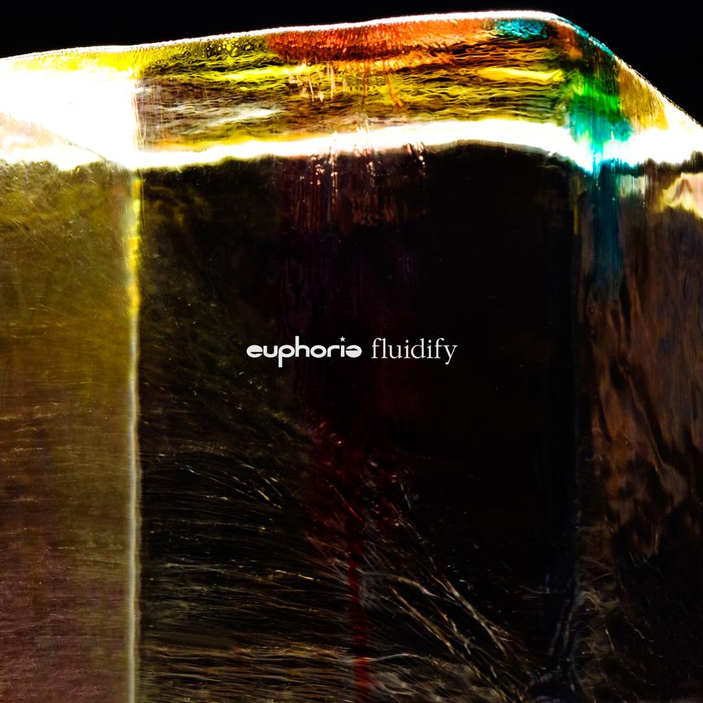 01_euphoria_fluidify.jpg