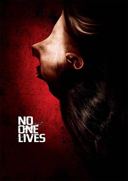 No-One-Lives-2012-Movie-Poster-600x851