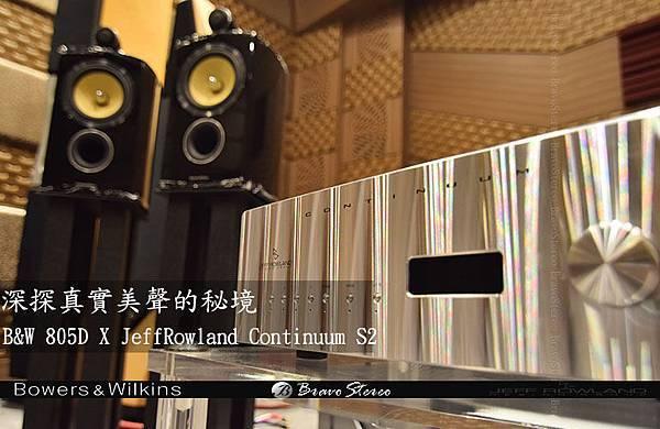 b&w 805d+ JeffRowland Continuum S2