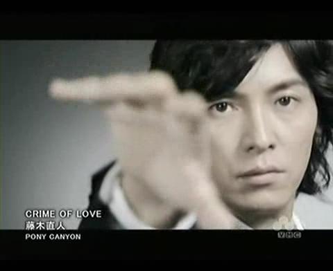 [PV]藤木直人- CRIME OF LOVE.avi_000223023.jpg
