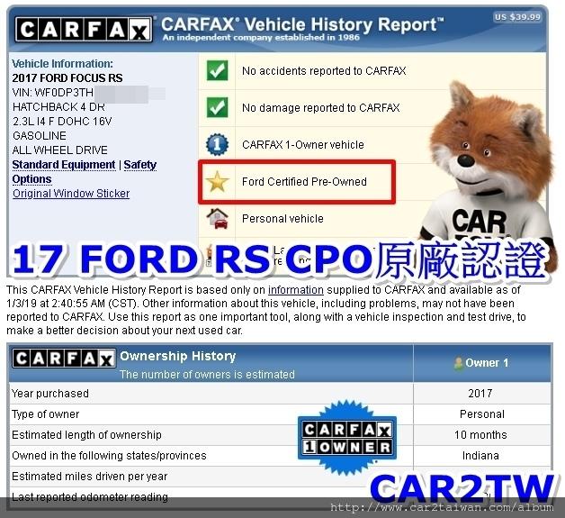 台南林先生自辦進口的17 FORD FOCUS RS CPO CARFAX報告