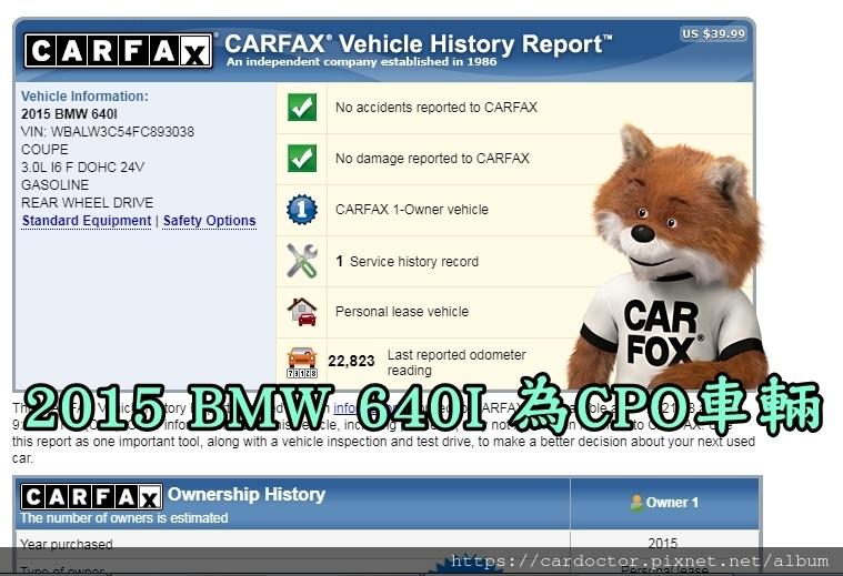2015 BMW 640I CPO車輛之carfax 雖然在第一頁的報告上並不會顯示cpo字樣,但會出現在下面細項處