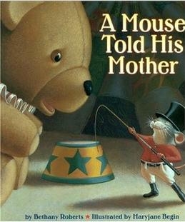 a mouse told his mother.JPG