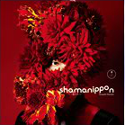 shamanippon -ロイノチノイ-  通常盤