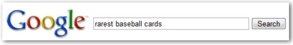 A user performs the query [rarest baseball cards]