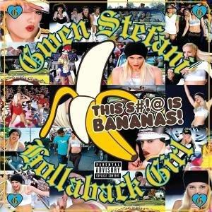 Gwen Stefani-Hollaback Girl