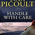 Handle With Care (Jodi Picoult)