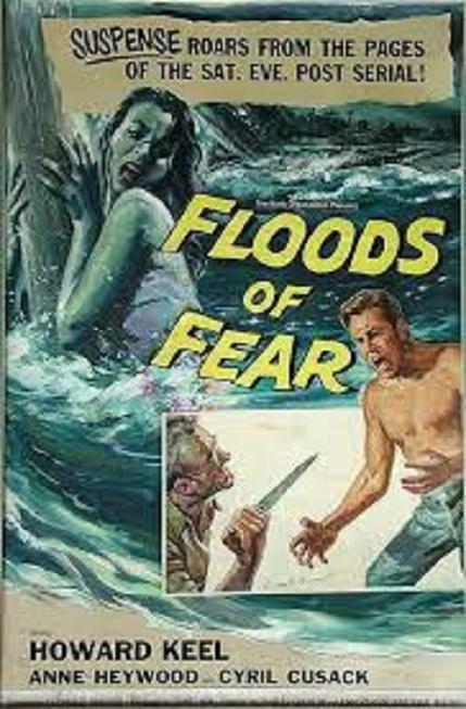 大洪水 (Floods of Fear)