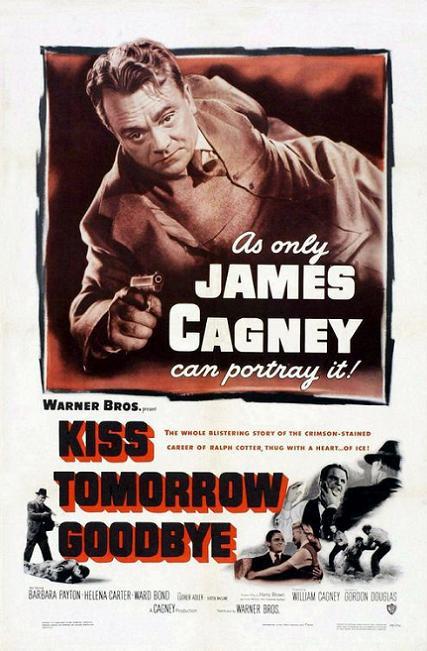 虎穴煞星 (Kiss Tomorrow Goodbye)