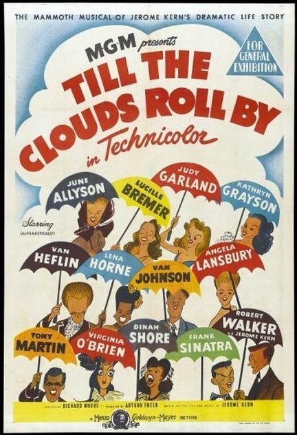 銀漢笙歌 (Till The Clouds Roll By)