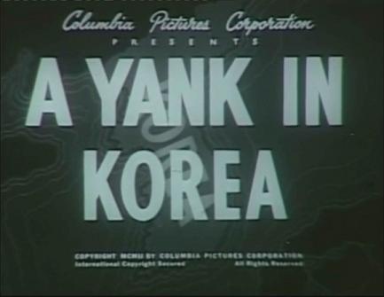 火海橫掃38度線 (A Yank in Korea)
