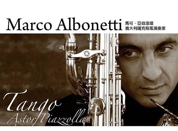 馬可.亞伯涅提薩克斯風獨奏會-皮亞佐拉的探戈Marco Albonetti Saxophone Recital-Astor Place