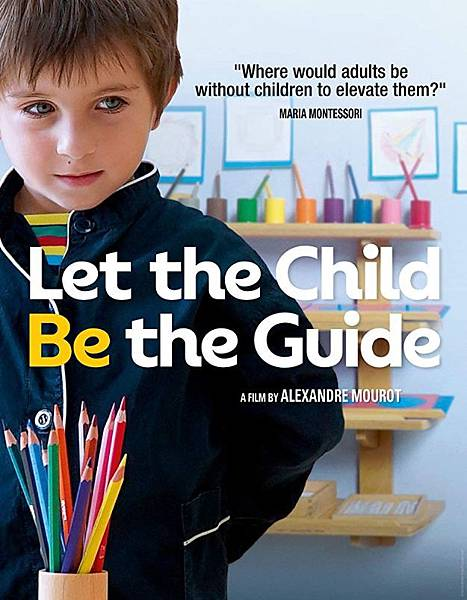 蒙特梭利小教室 Let the Child be the Guild
