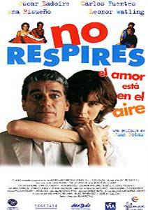 No respires: El amor está en el aire (1999)