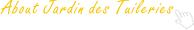 About Jardin des Tuileries
