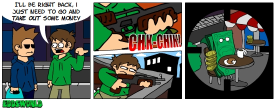 EWcomics_No_38___Money_by_eddsworld