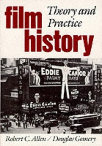 Film History : Theory and Practice